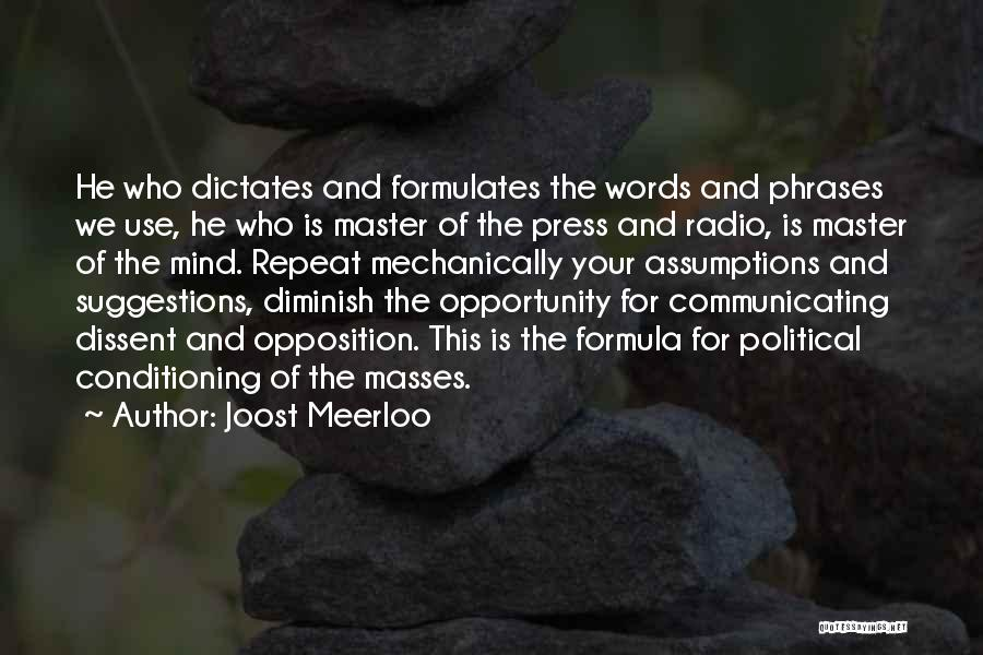 Political Dissent Quotes By Joost Meerloo