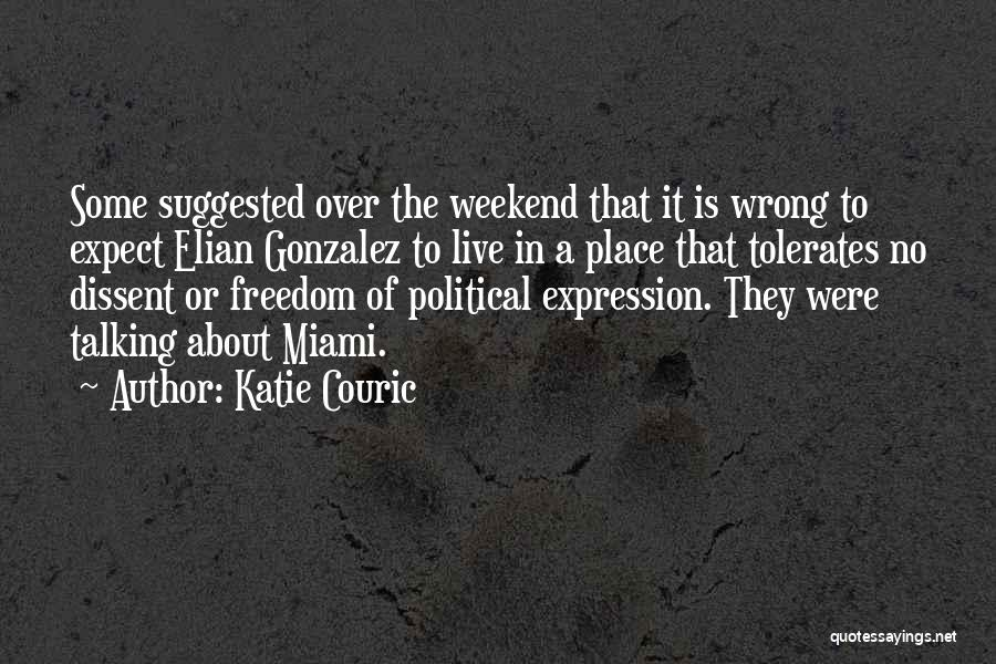 Political Dissent Quotes By Katie Couric