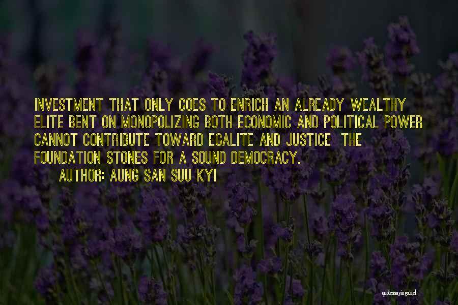 Political Elite Quotes By Aung San Suu Kyi