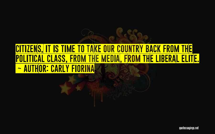 Political Elite Quotes By Carly Fiorina