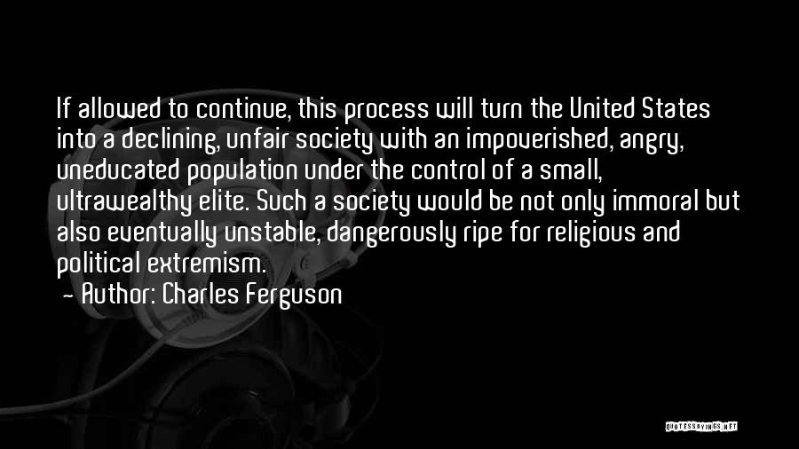 Political Elite Quotes By Charles Ferguson
