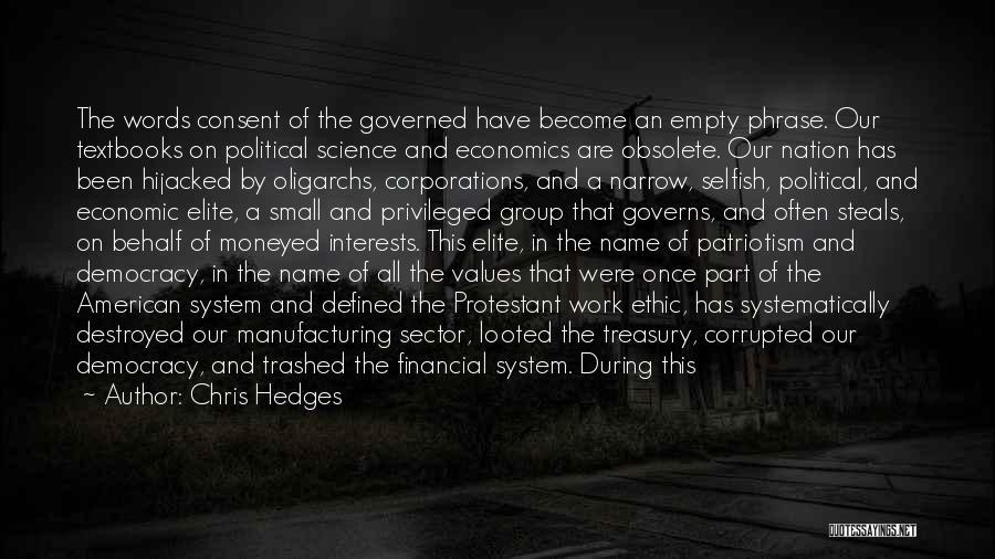 Political Elite Quotes By Chris Hedges