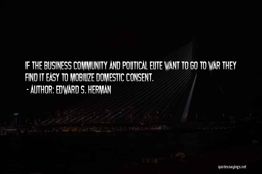 Political Elite Quotes By Edward S. Herman