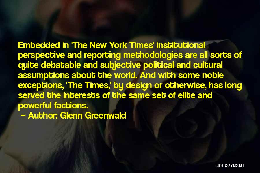 Political Elite Quotes By Glenn Greenwald