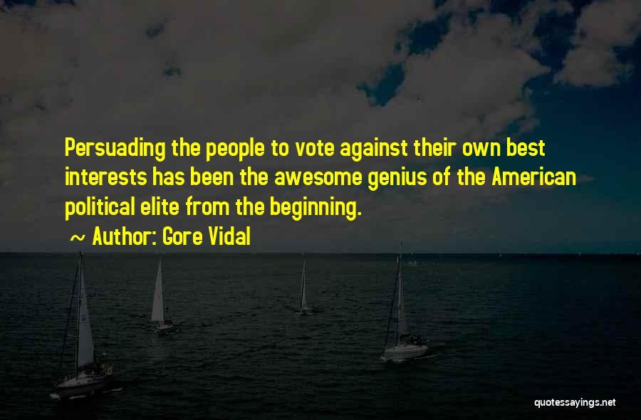 Political Elite Quotes By Gore Vidal