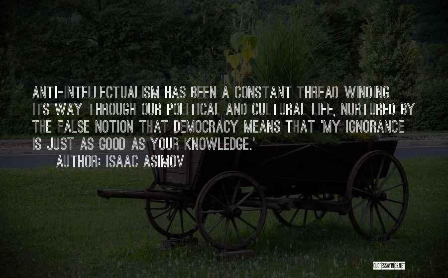 Political Elite Quotes By Isaac Asimov