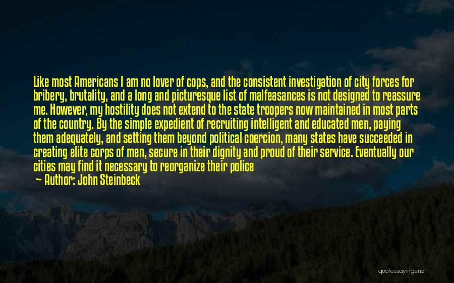 Political Elite Quotes By John Steinbeck