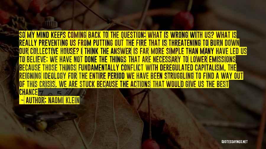 Political Elite Quotes By Naomi Klein