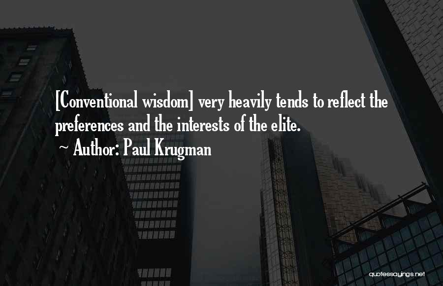 Political Elite Quotes By Paul Krugman