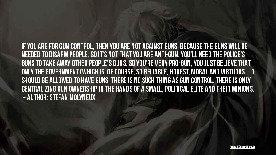 Political Elite Quotes By Stefan Molyneux