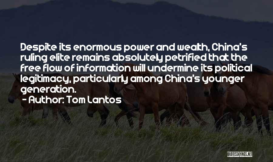 Political Elite Quotes By Tom Lantos