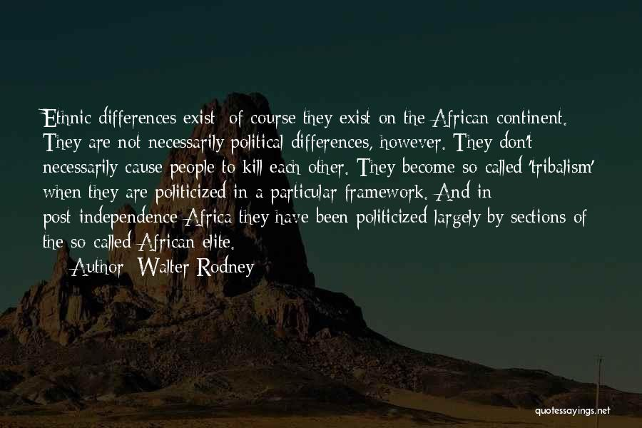 Political Elite Quotes By Walter Rodney