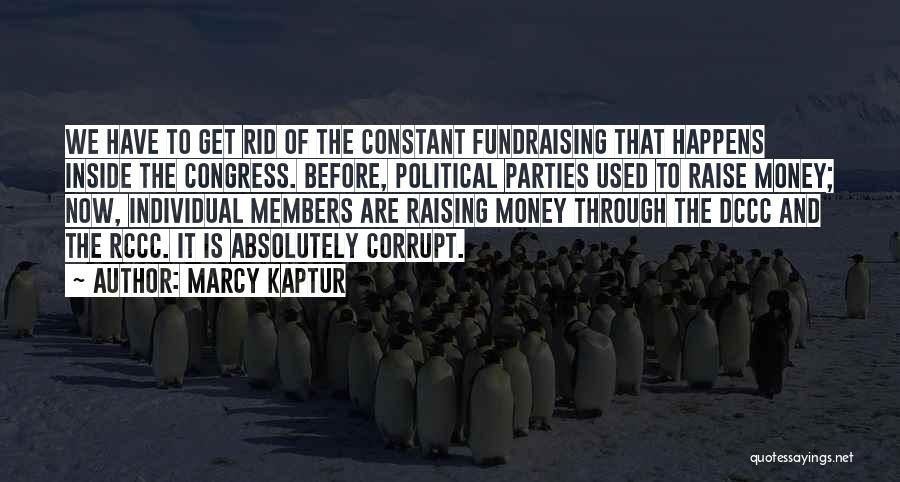Political Fundraising Quotes By Marcy Kaptur