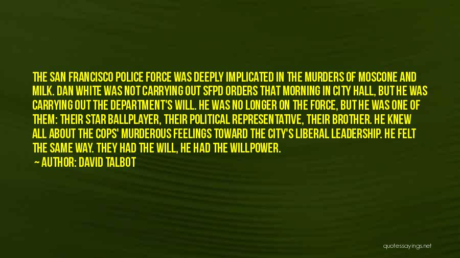 Political Murders Quotes By David Talbot