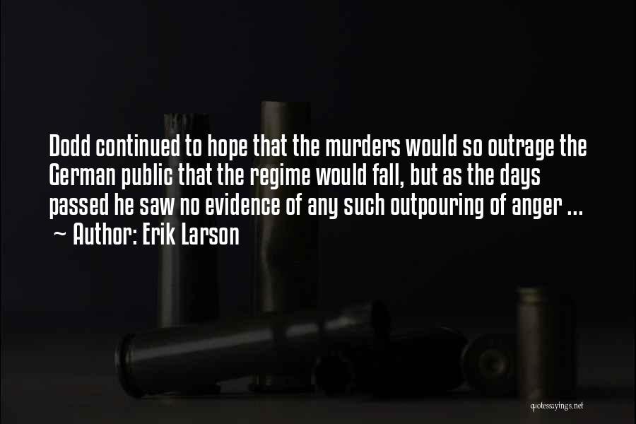 Political Murders Quotes By Erik Larson