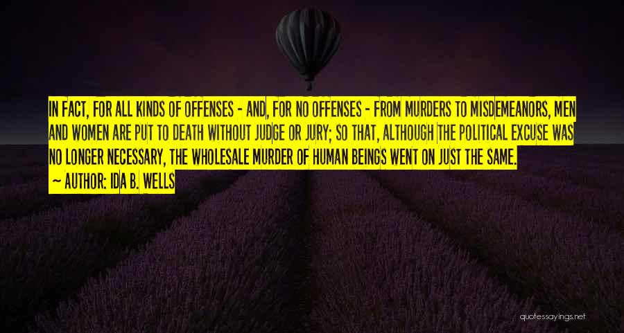 Political Murders Quotes By Ida B. Wells