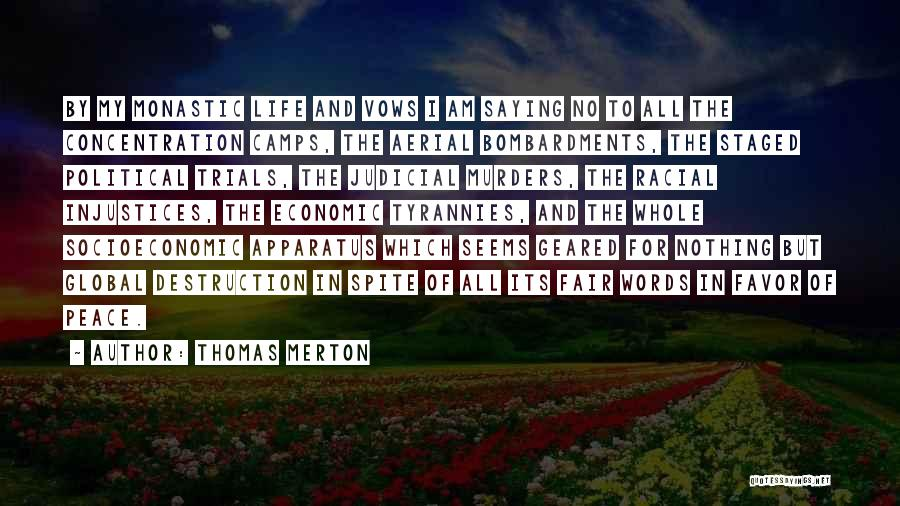 Political Murders Quotes By Thomas Merton