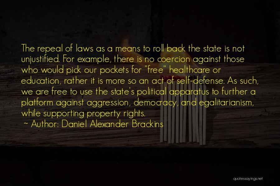 Political Platform Quotes By Daniel Alexander Brackins