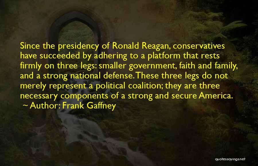 Political Platform Quotes By Frank Gaffney
