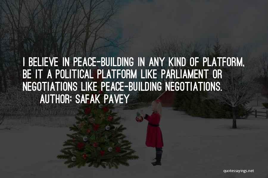 Political Platform Quotes By Safak Pavey