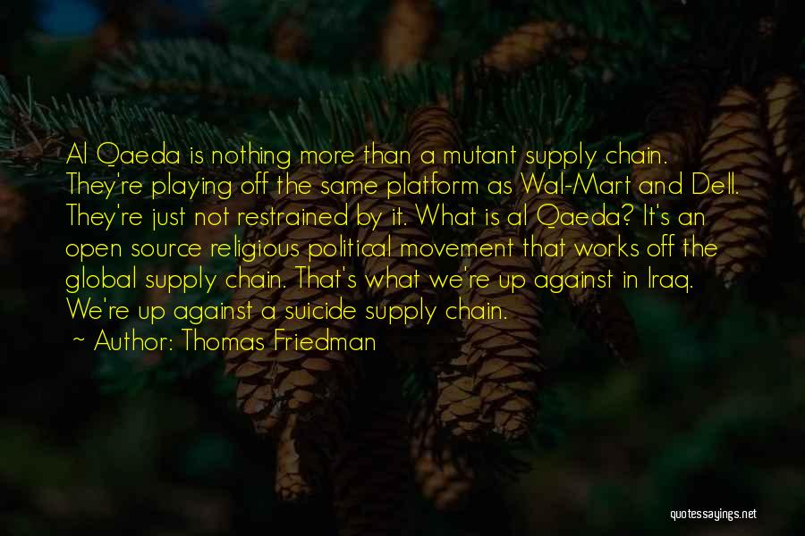 Political Platform Quotes By Thomas Friedman