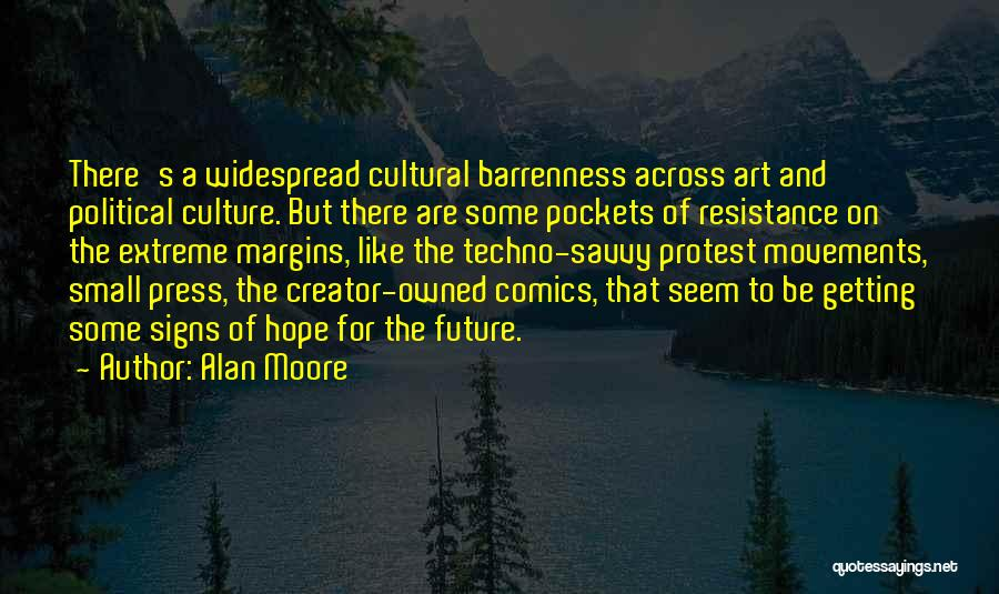 Political Savvy Quotes By Alan Moore