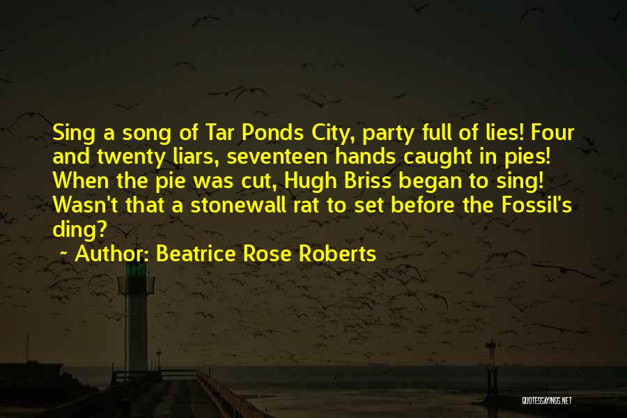 Politics And Lies Quotes By Beatrice Rose Roberts