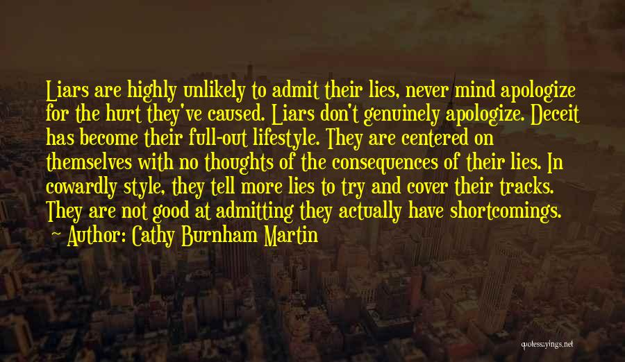 Politics And Lies Quotes By Cathy Burnham Martin