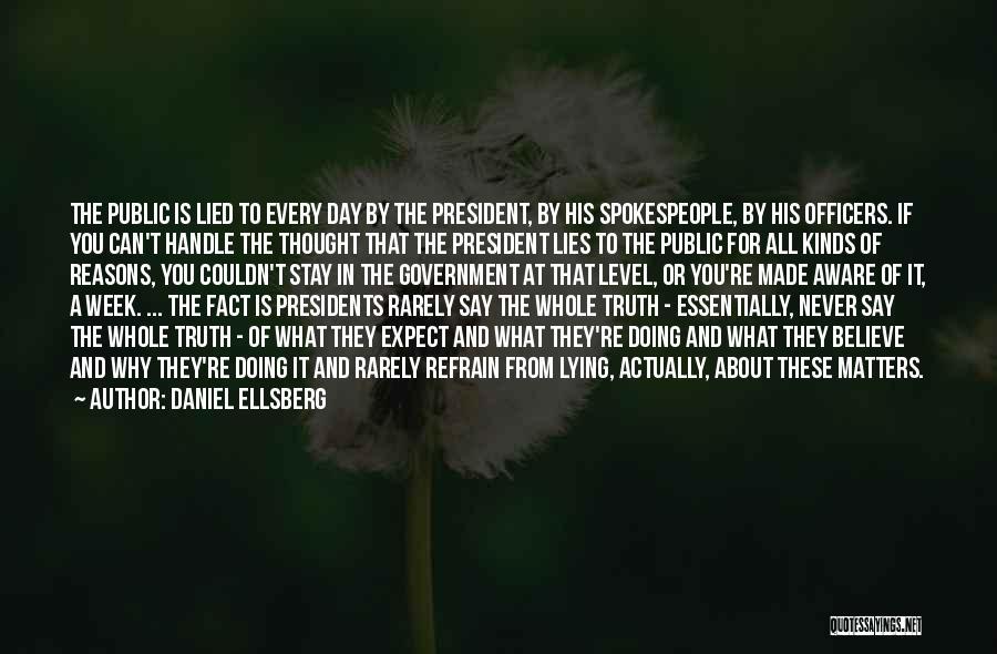Politics And Lies Quotes By Daniel Ellsberg