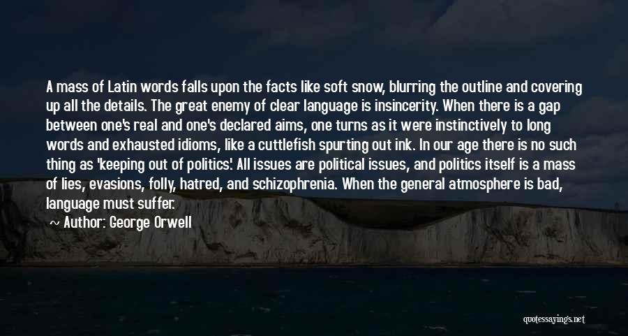 Politics And Lies Quotes By George Orwell