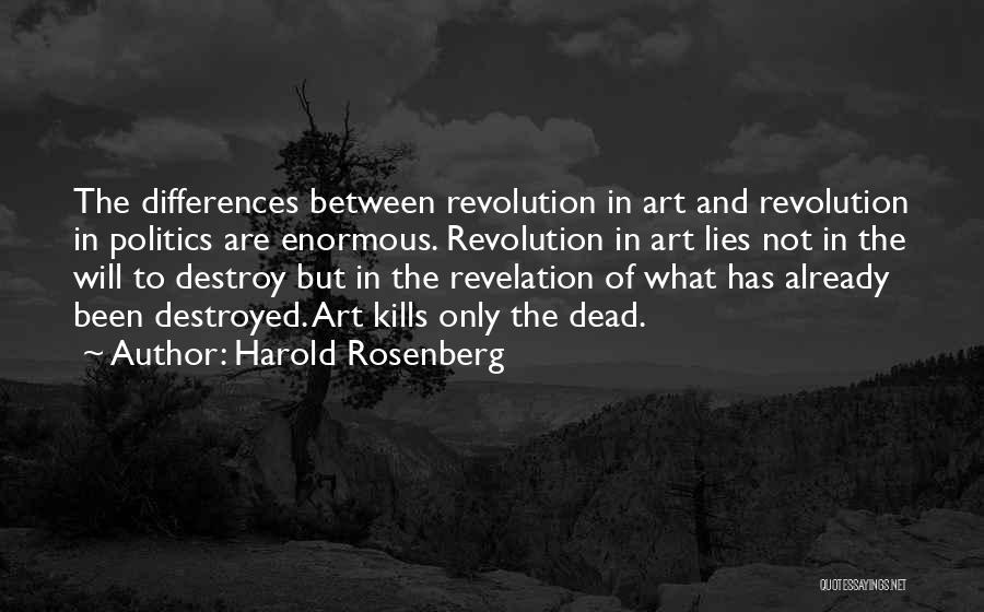 Politics And Lies Quotes By Harold Rosenberg