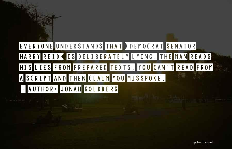 Politics And Lies Quotes By Jonah Goldberg