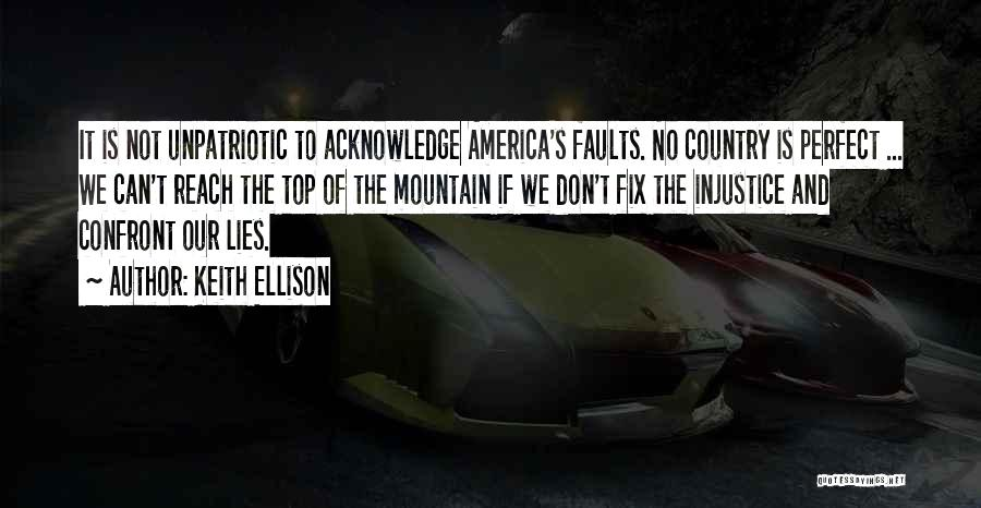 Politics And Lies Quotes By Keith Ellison
