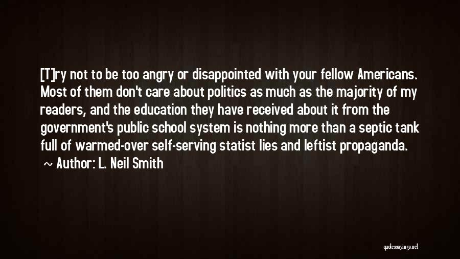 Politics And Lies Quotes By L. Neil Smith