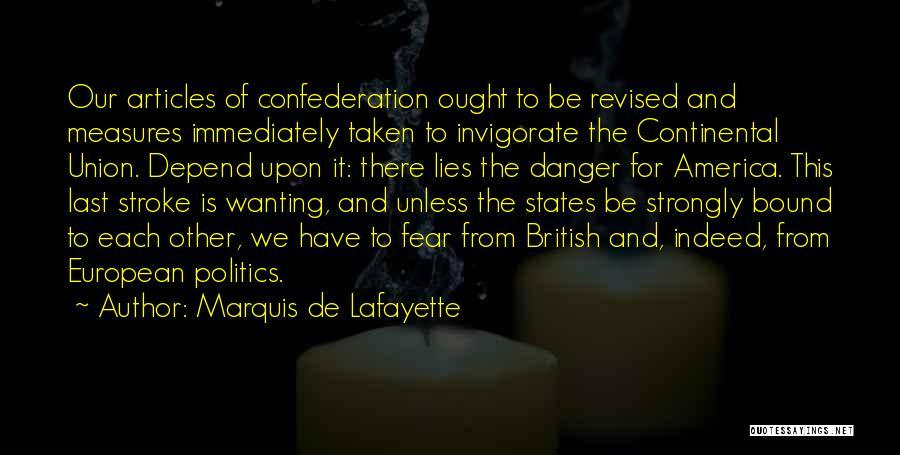Politics And Lies Quotes By Marquis De Lafayette