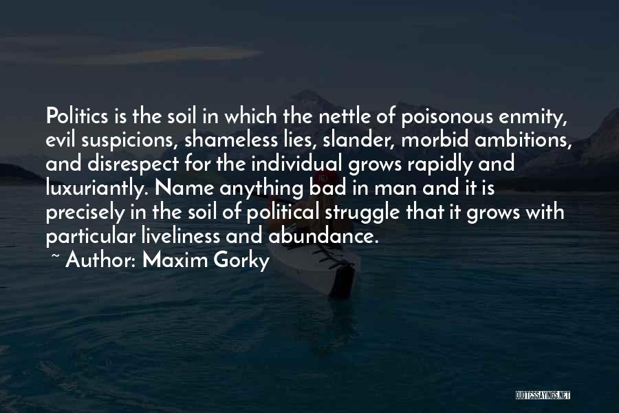 Politics And Lies Quotes By Maxim Gorky