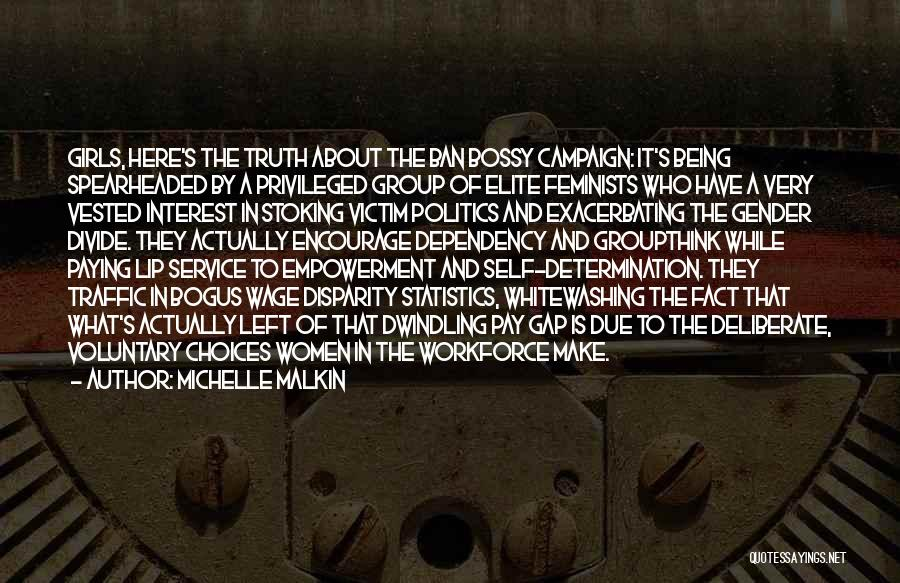Politics And Lies Quotes By Michelle Malkin