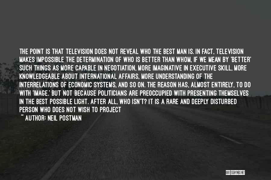 Politics And Lies Quotes By Neil Postman
