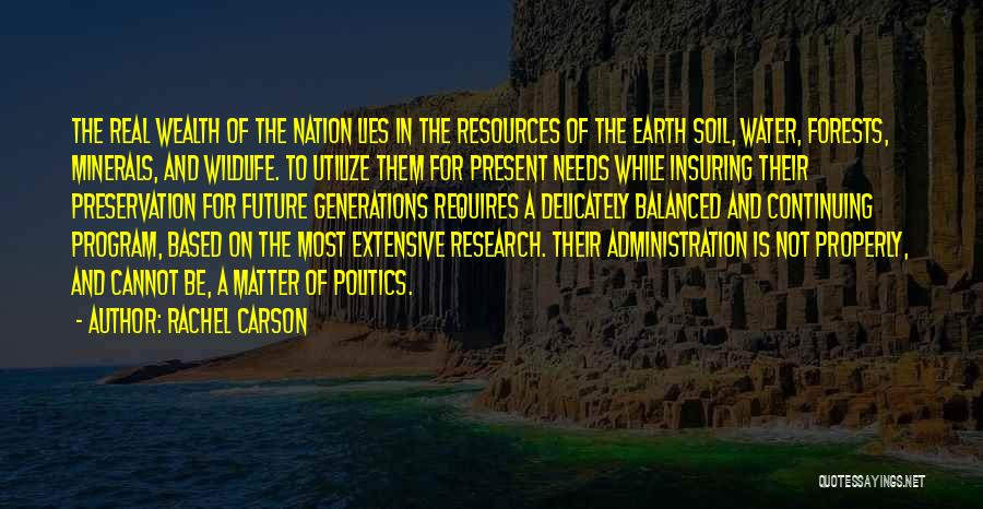 Politics And Lies Quotes By Rachel Carson