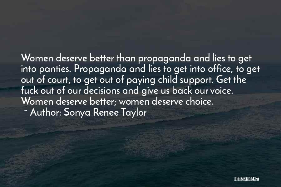 Politics And Lies Quotes By Sonya Renee Taylor