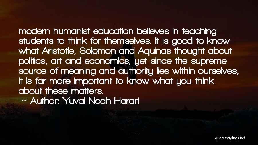 Politics And Lies Quotes By Yuval Noah Harari