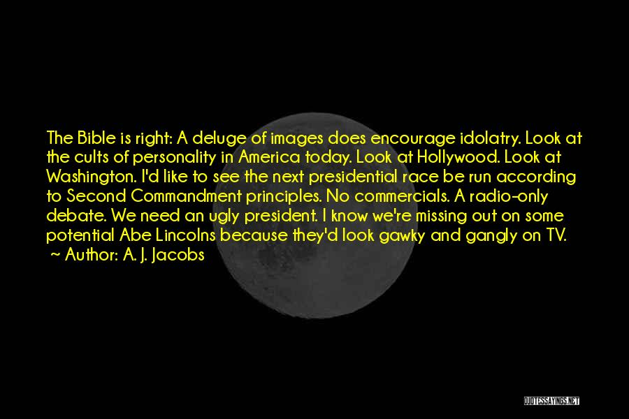 Politics In The Bible Quotes By A. J. Jacobs