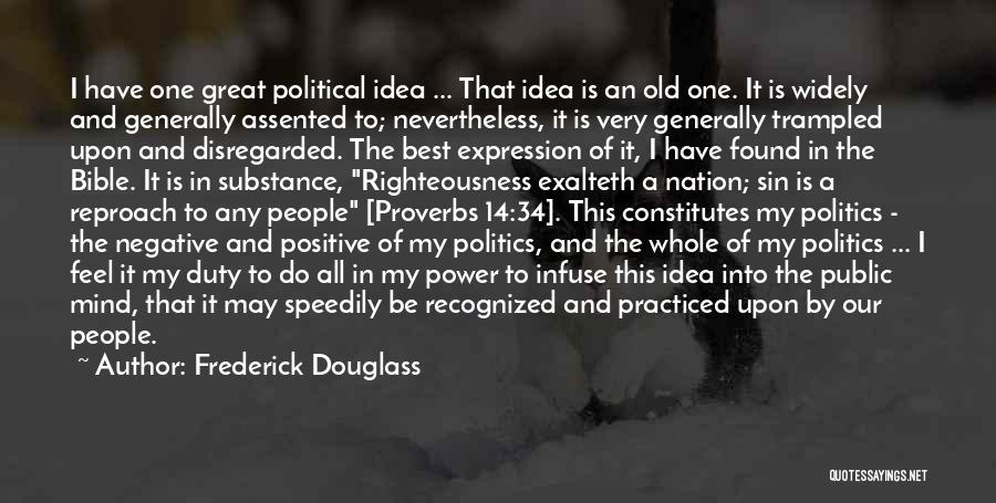 Politics In The Bible Quotes By Frederick Douglass