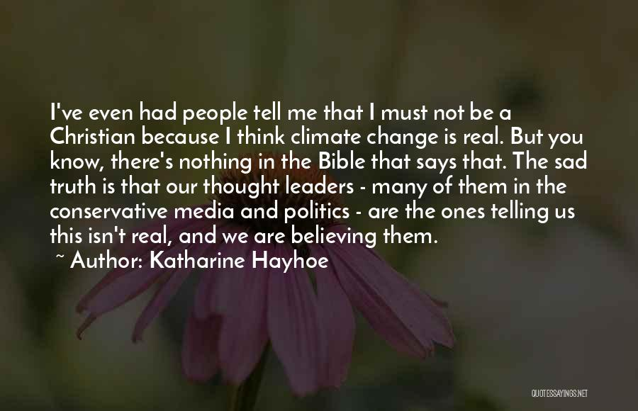 Politics In The Bible Quotes By Katharine Hayhoe