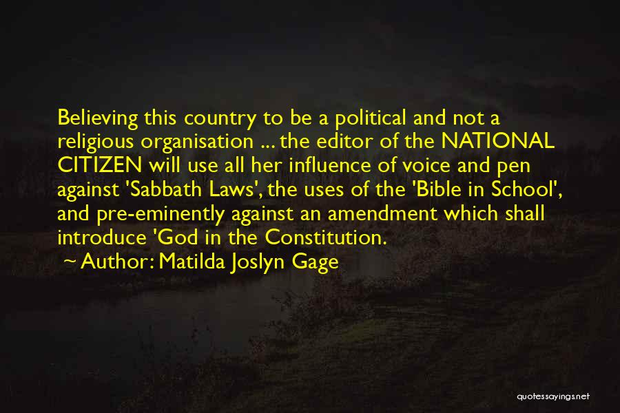Politics In The Bible Quotes By Matilda Joslyn Gage