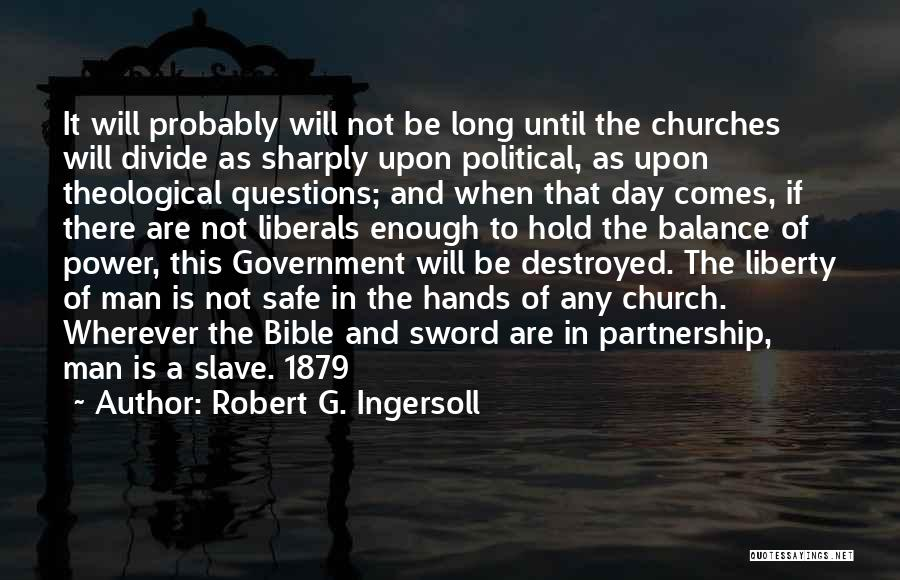 Politics In The Bible Quotes By Robert G. Ingersoll