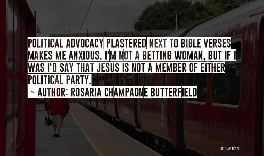 Politics In The Bible Quotes By Rosaria Champagne Butterfield