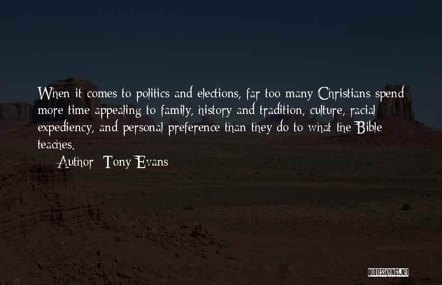 Politics In The Bible Quotes By Tony Evans