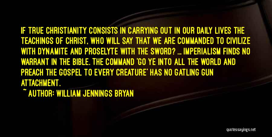 Politics In The Bible Quotes By William Jennings Bryan