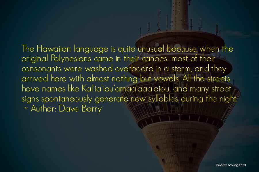 Polynesians Quotes By Dave Barry